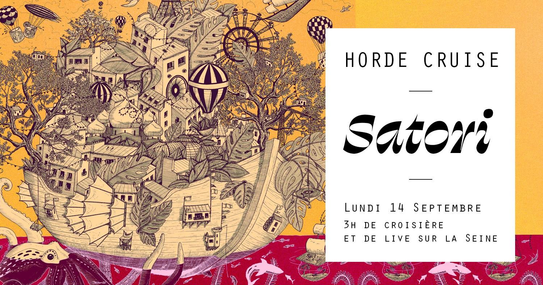 Horde Cruise Surprise : SATORI LIVE