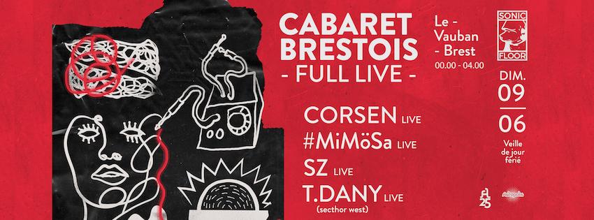 Cabaret Brestois - Full live w/ Corsen, #MiMöSa, SZ, T.Dany