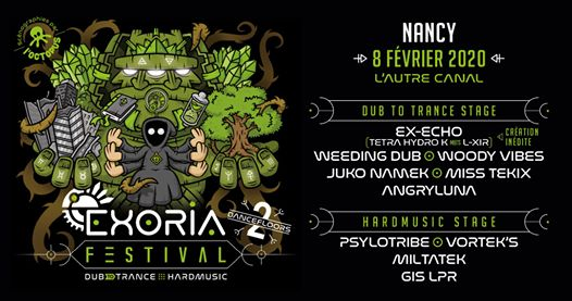 Exoria Festival | Dub to Trance & Hard Music (Nancy)