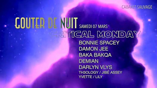 Gouter de Nuit - Critical Monday