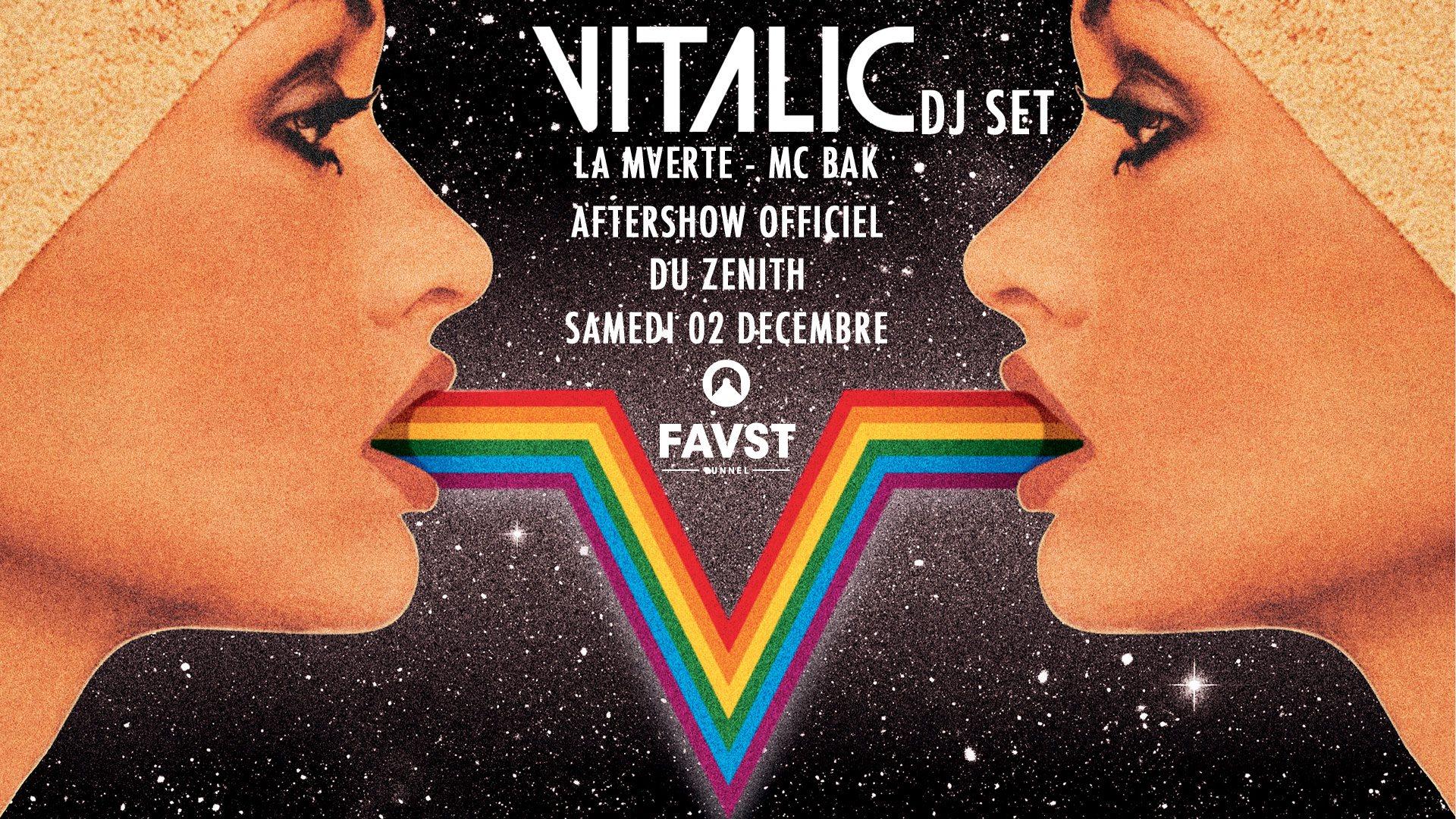 Faust : VITALIC (DJ SET) - Zenith Aftershow