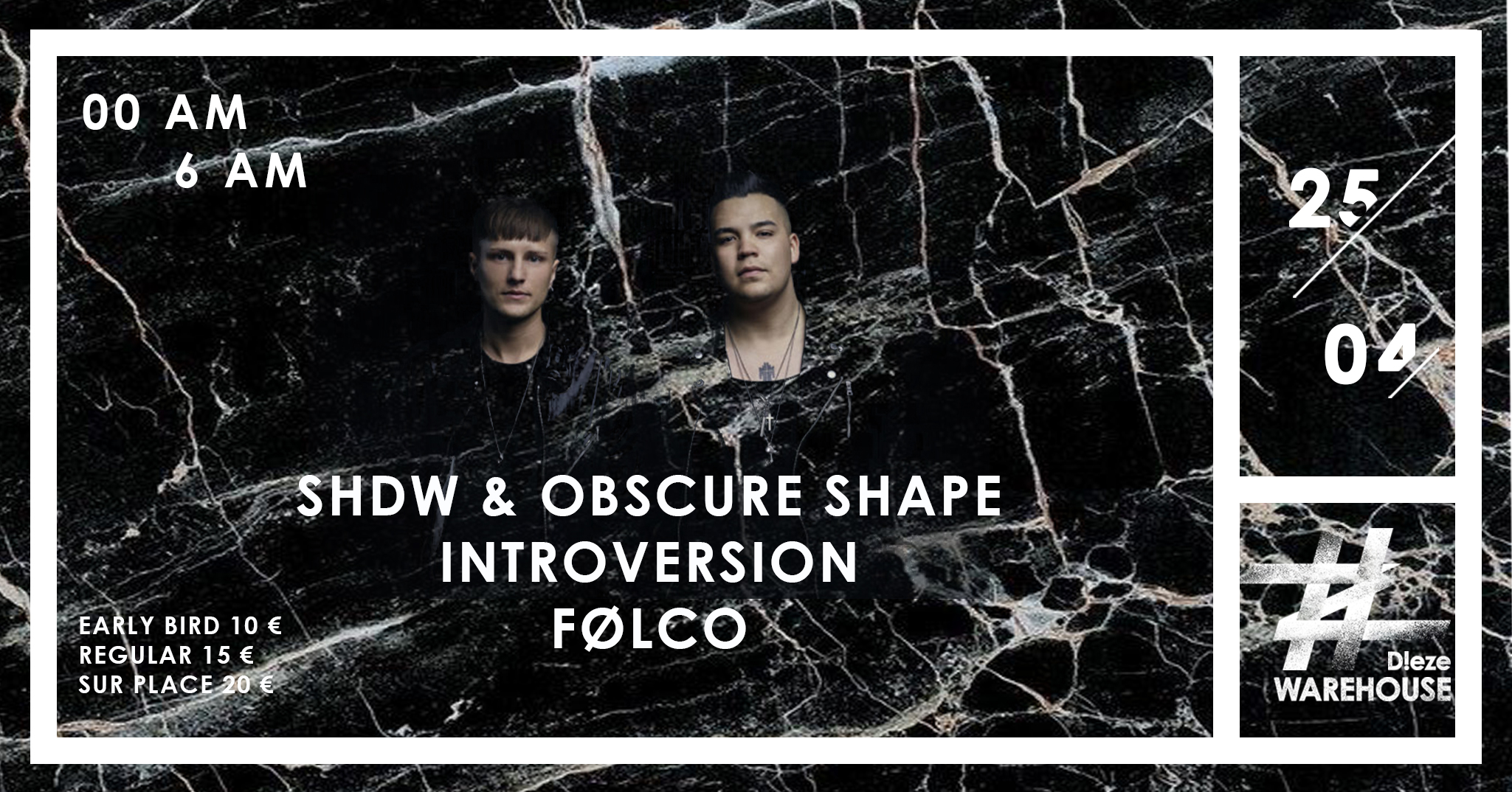 SHDW & Obscure Shape, Introversion, Folco at Dieze Warehouse