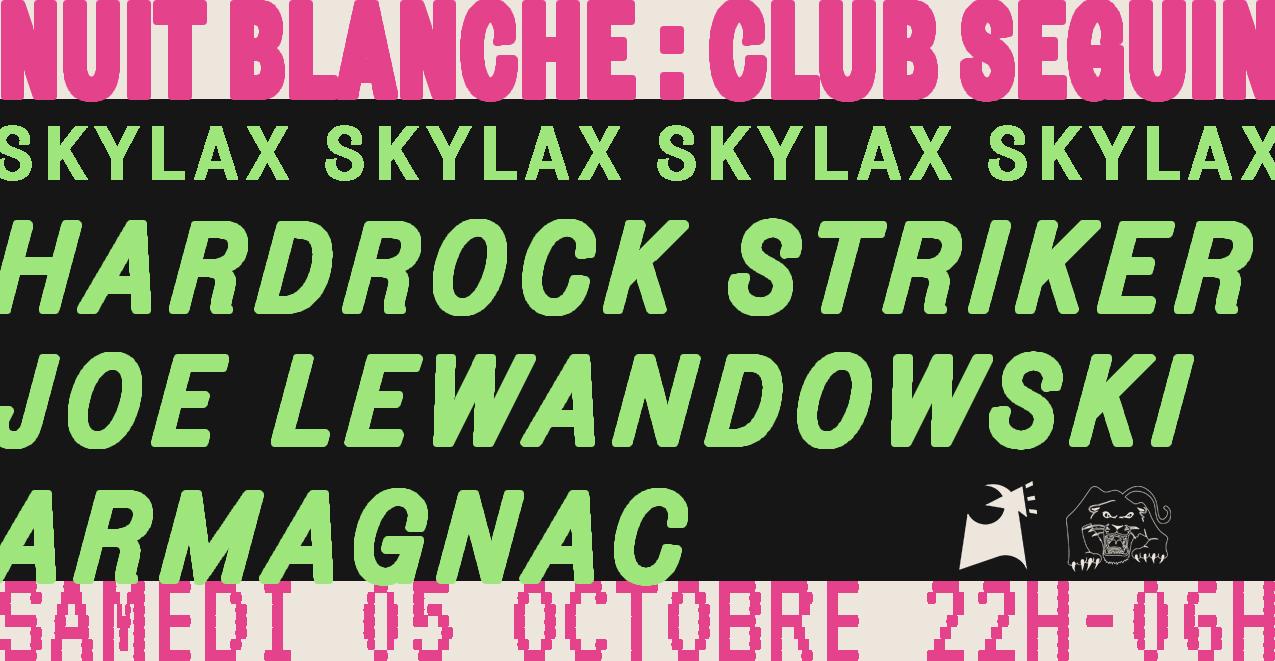 Nuit Blanche 2019 : Seguin invite SKYLAX RECORDS