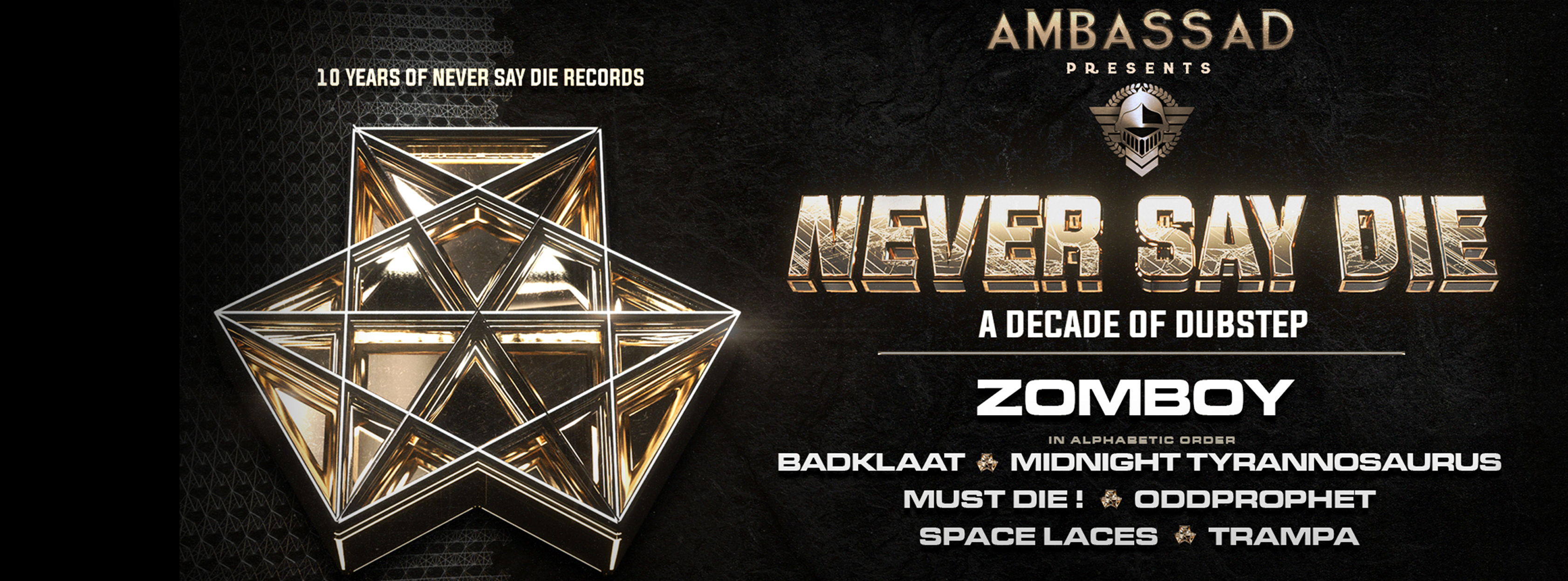 Ambassad presents : 10 years of Never Say Die Records