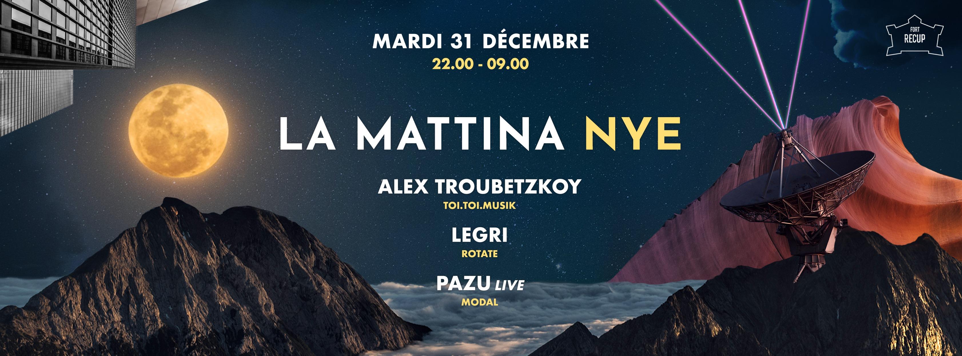 La Mattina NYE ๏ Fort Recup