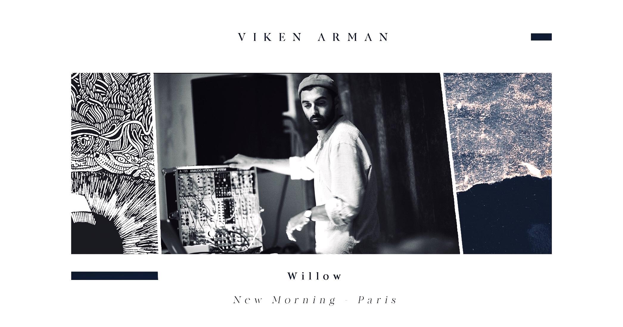 VIKEN ARMAN - Concert Live ❍ Willow [Release Party]