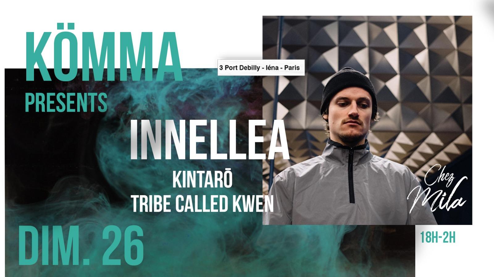 KÖMMA Paris x Chez Mila presents : Innellea (Afterlife)