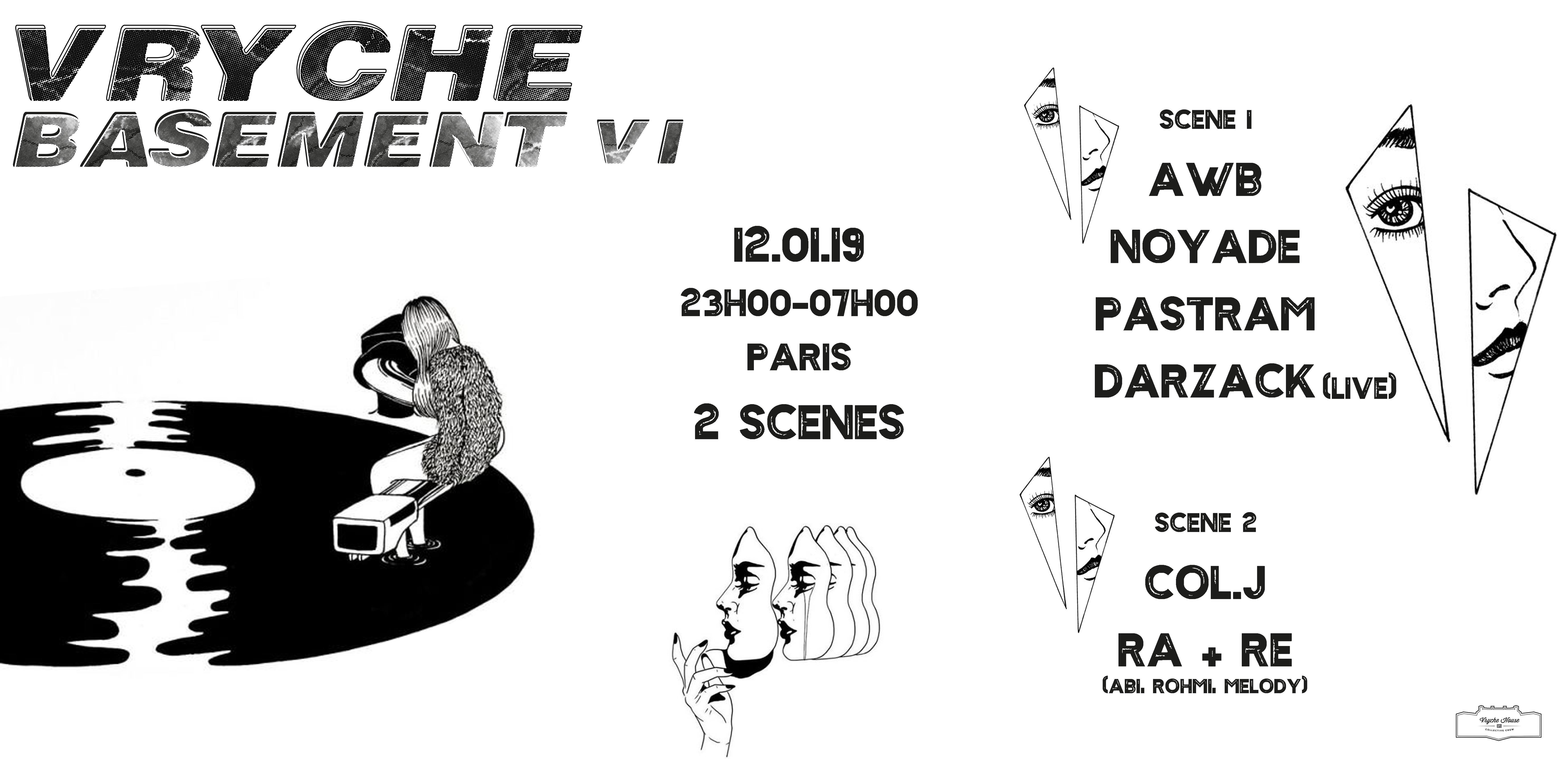 Vryche Basement VI w/ AWB, Darzack (live), RA + RE & more