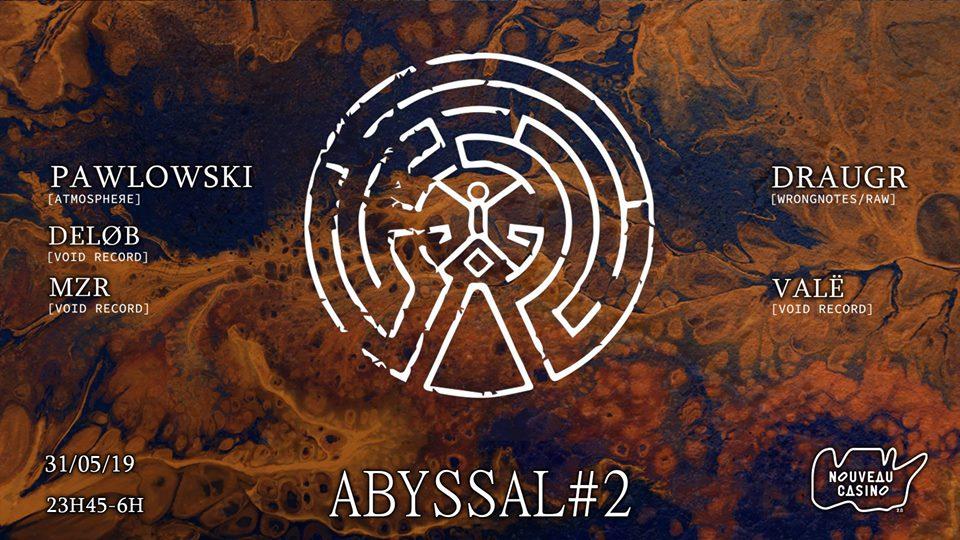 Abyssal #2 : Void Record w/ Pawlowski & Draugr