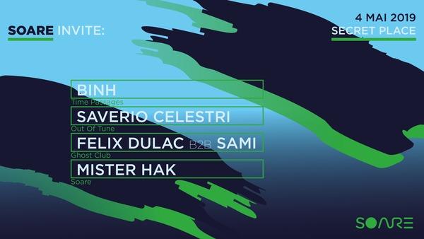 SOARE invite : Binh, Saverio Celestri, Felix Dulac b2b Sami
