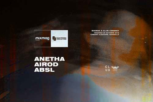 Club Cabaret x Mixmag : Anetha + AiRod + ABSL