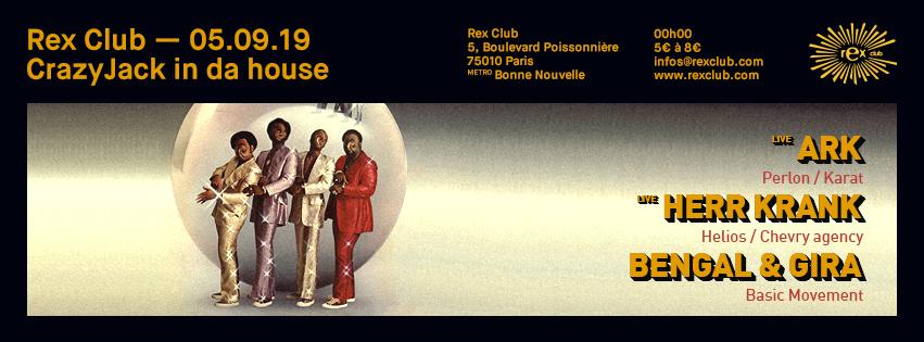 Crazyjack In Da House: Ark Live, Herr Krank Live, Bengal & Gira