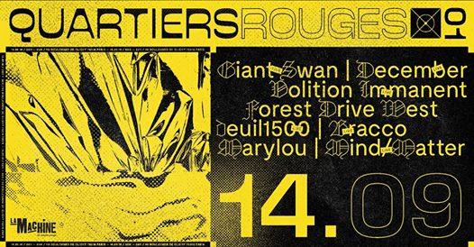 Quartiers Rouges .01 : Giant Swan, Volition Immanent, December