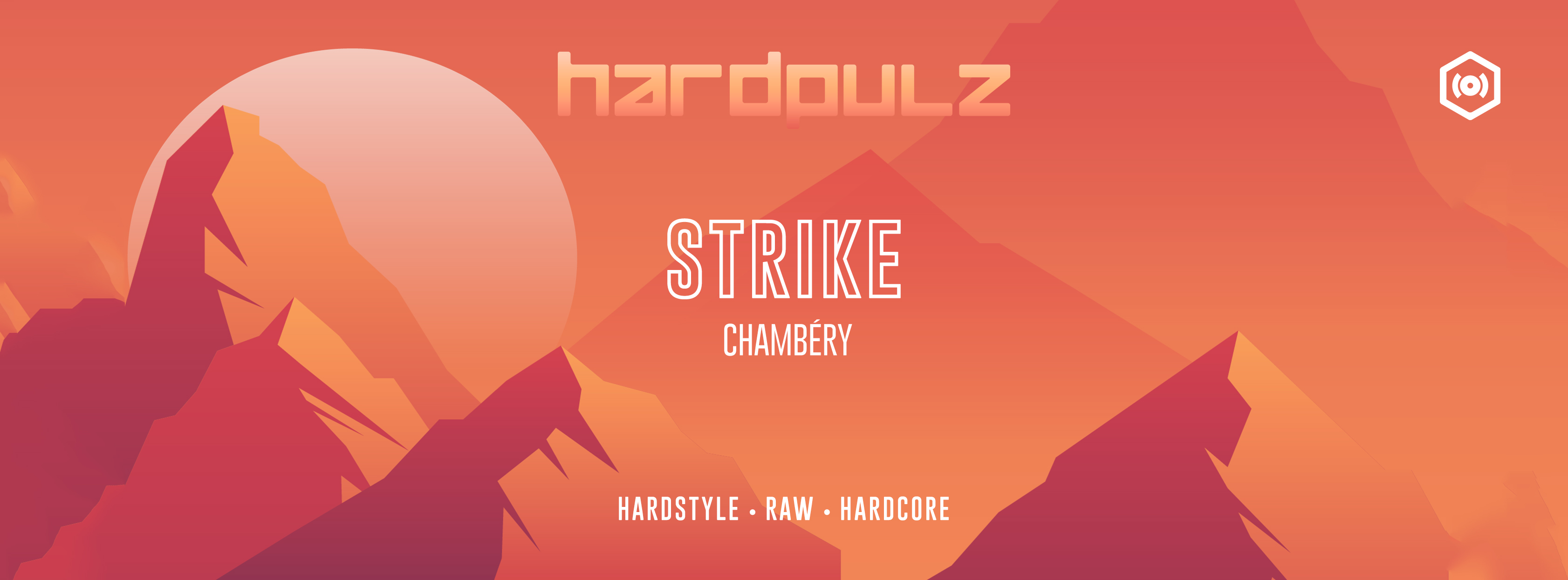 Strike | Chambéry • Hardstyle / Raw / Hardcore
