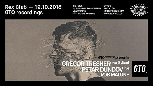 GTO presente: Gregor Tresher Live, Petar Dundov Live, Rob Malone