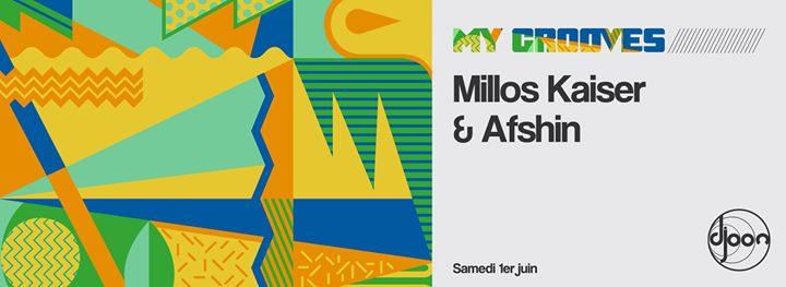 My Grooves: Afshin invite Millos Kaiser