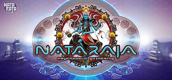 Nataraja Psychedelic Gathering 2019 (Japan Edition)