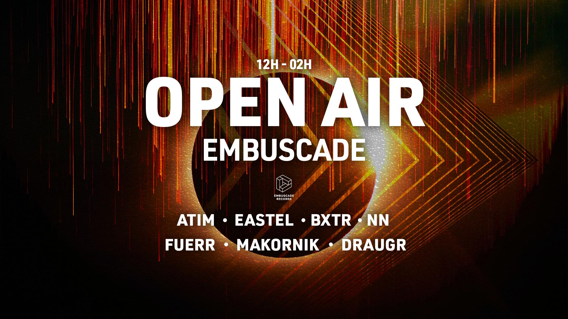 EMBUSCADE : OPEN AIR