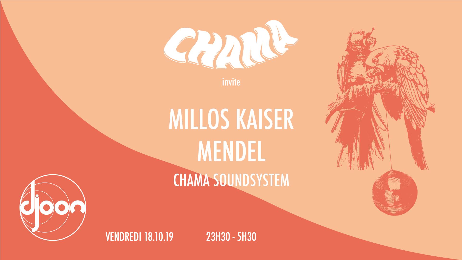 Chama invite Mendel & Millos Kaiser