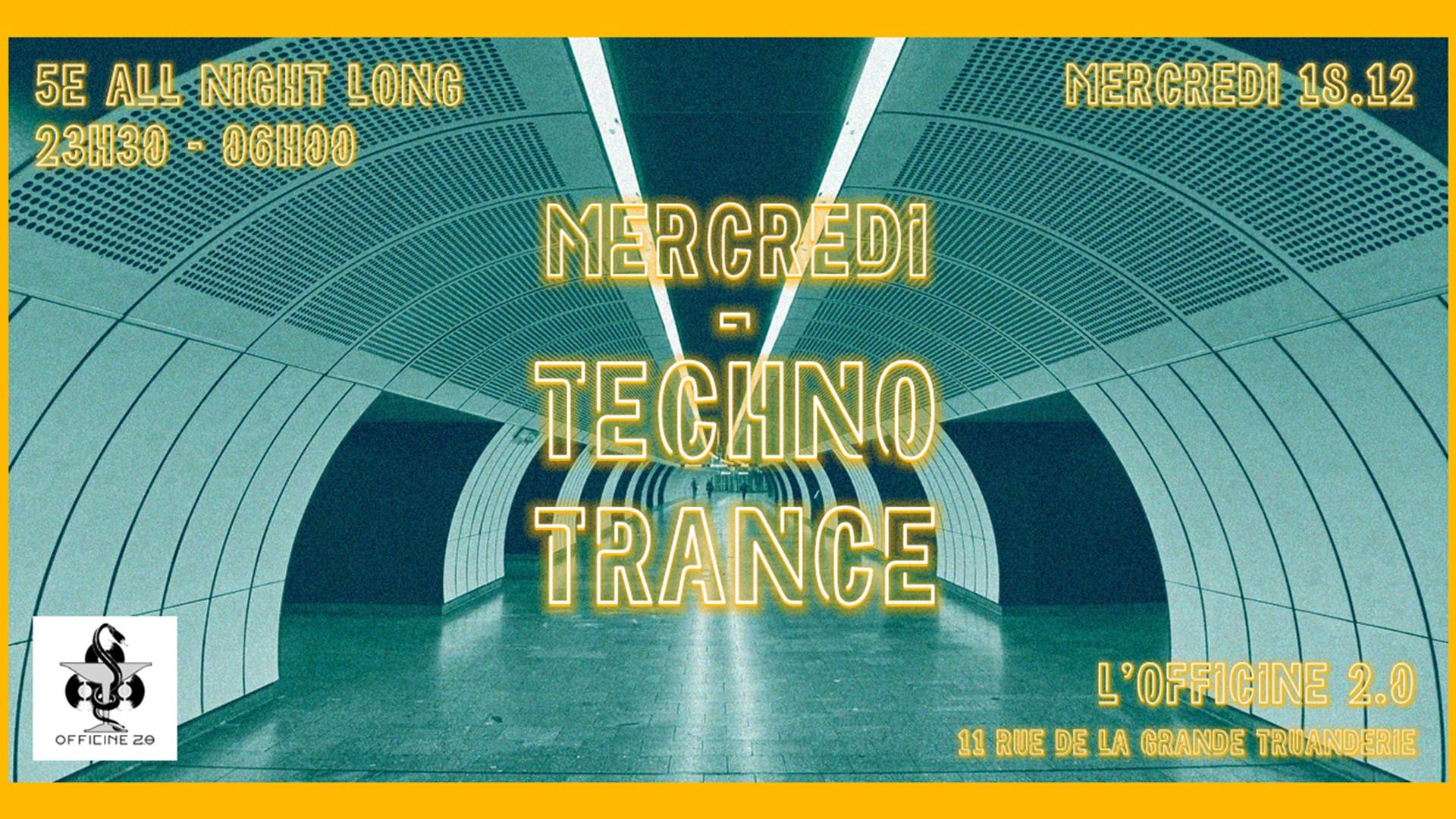 Mercredi - Techno & Trance