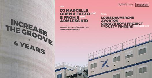 Increase the Groove 4 Years ✦ DJ Marcelle B from E (live) & More