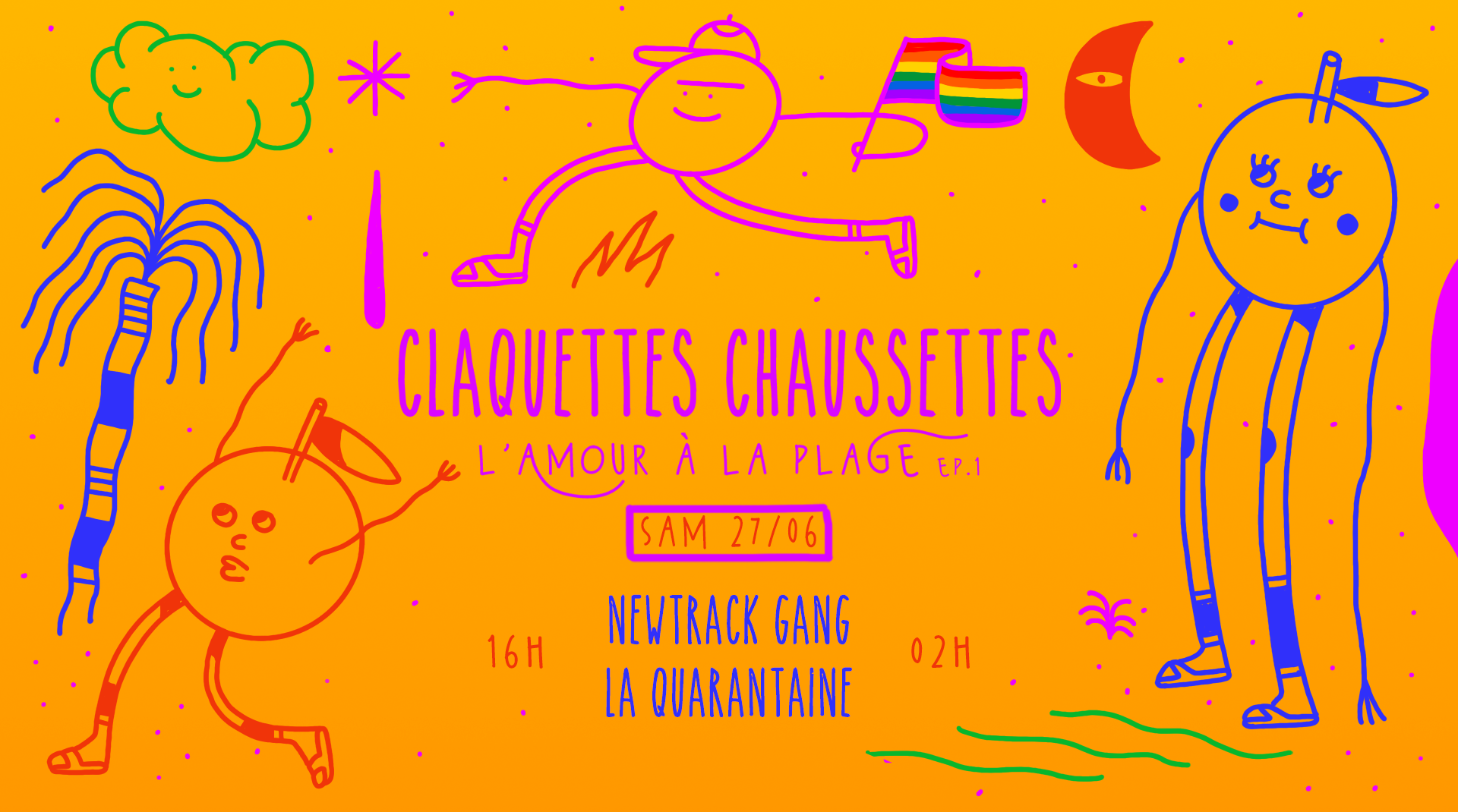 Complet I Claquettes Chaussettes (opening) w/ Newtrack & La Quarantaine