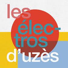 Samedi - Les Electros d'Uzès
