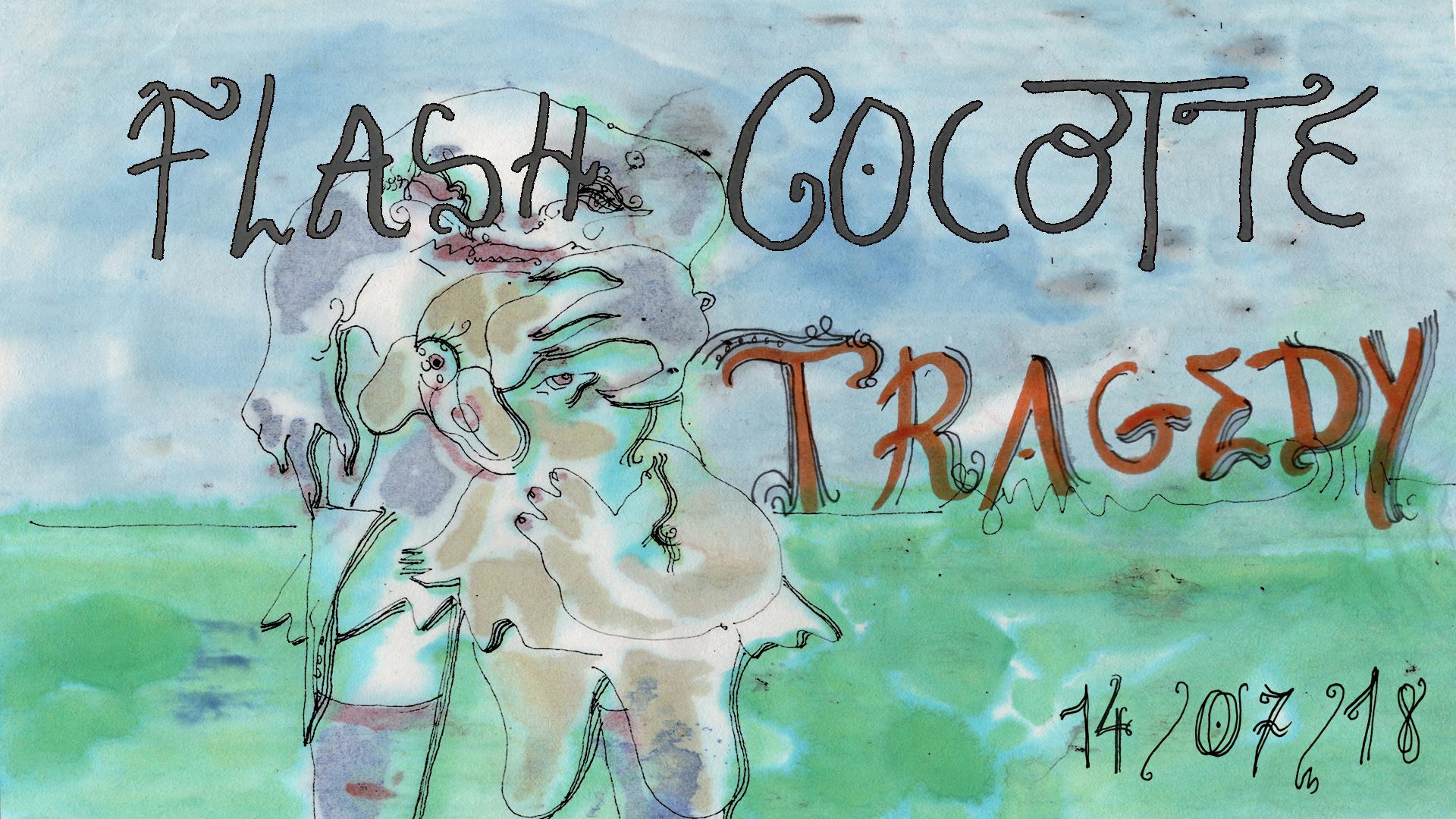 Flash Cocotte X Tragedy