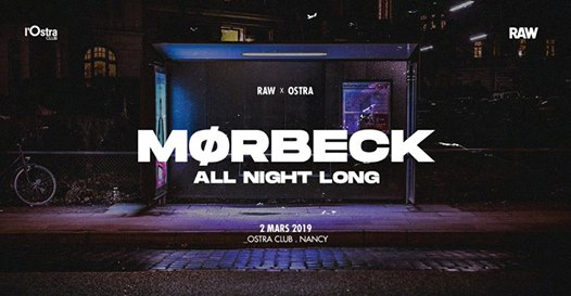 RAW x L'Ostra w/ Mørbeck All Night Long
