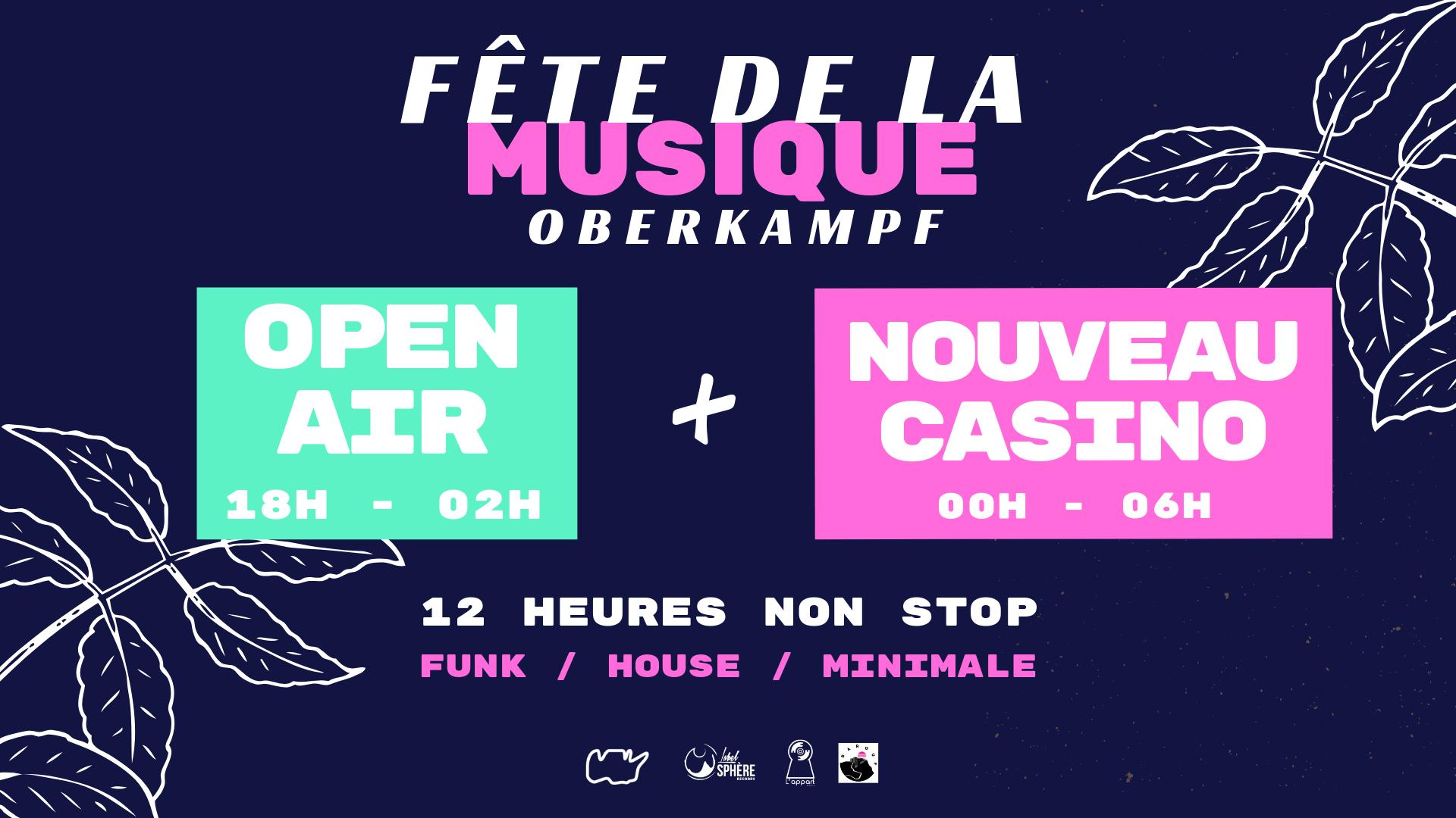 FDLM 2019 : Open Air + Nouveau Casino (12h non stop)