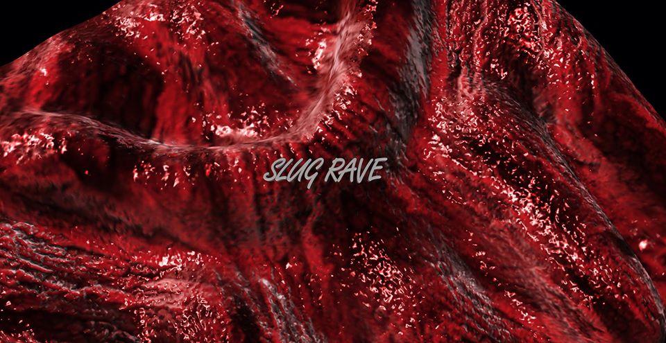Slug Rave invite Dj Athome