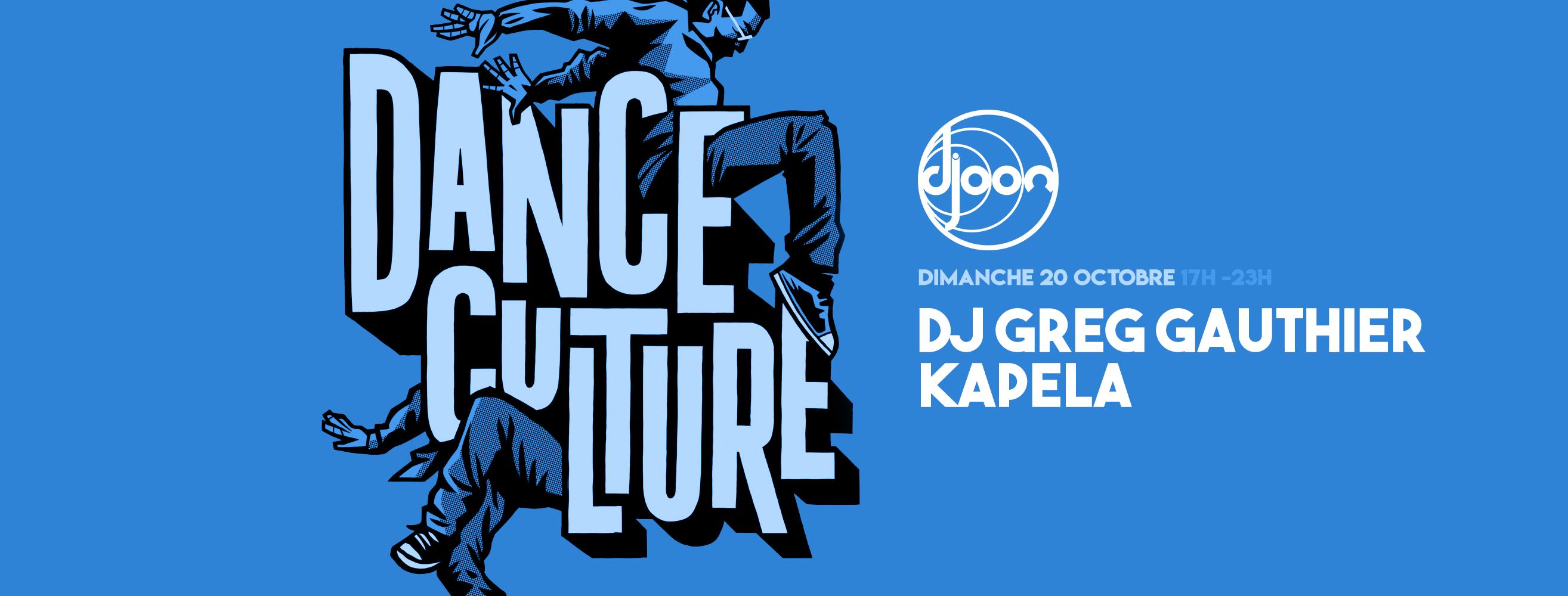 Dance Culture w/ Greg Gauthier & Kapela