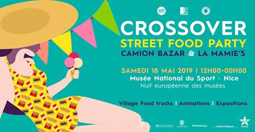 Crossover Street Food Party // Camion Bazar + La Mamie's - Nice