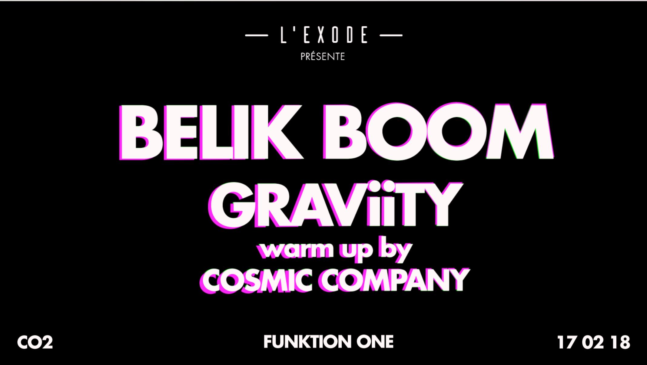 L'Exode #9 : Belik Boom & Graviity