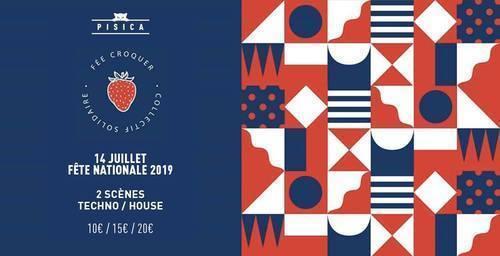 Fée Croquer invite Pisica - Fête Nationale 2019 (Techno & House)