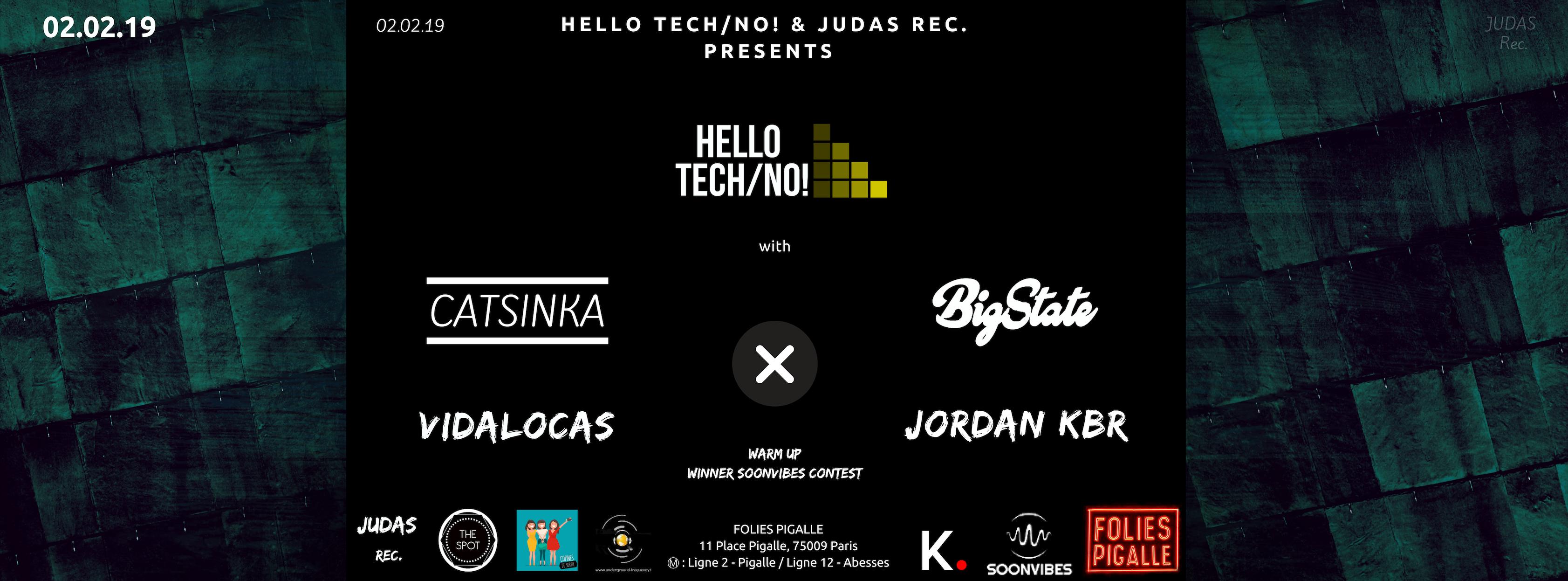 Hello Tech/No! - Catsinka x Bigstate x Vidalocas x Jordan Kbr