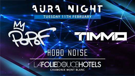 AURA Night w/ POPOF, TIMMO & Hobo Noise