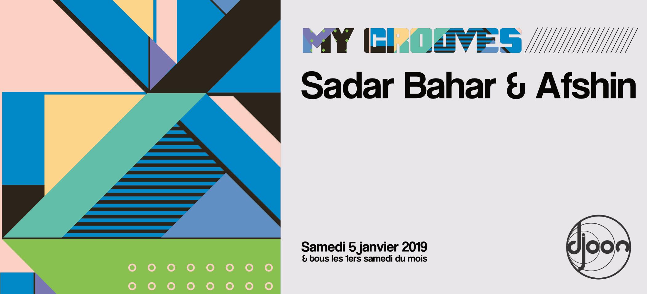 My Grooves: Sadar Bahar & Afshin