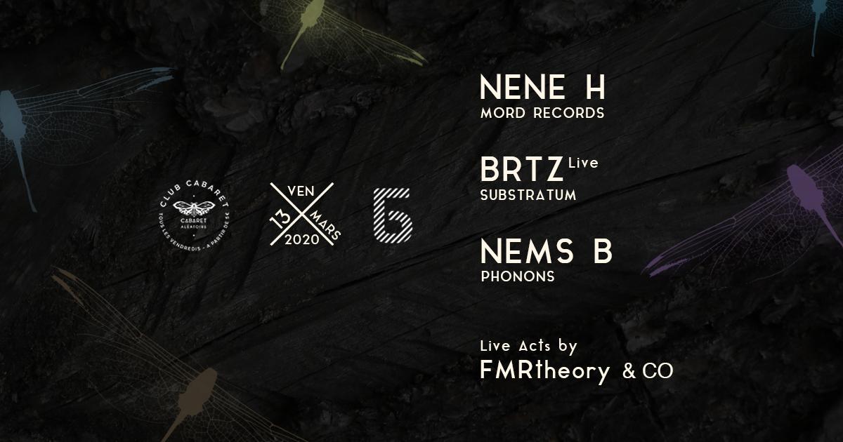[ANNULÉ] CLUB CABARET x Bliss : NENE H + NEMS B + BRTZ (live)