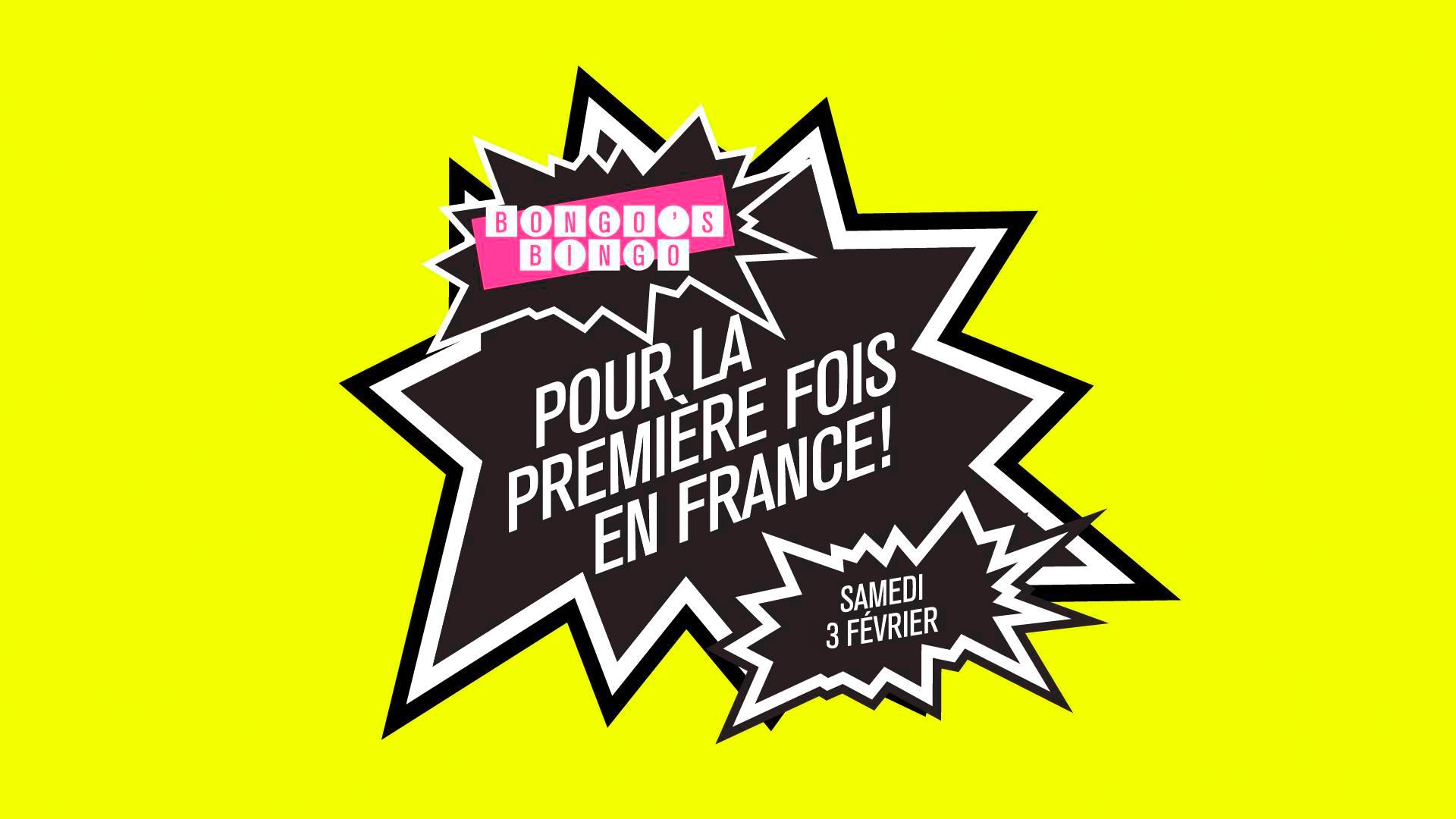 Bongo's Bingo Paris / Samedi 3 Février