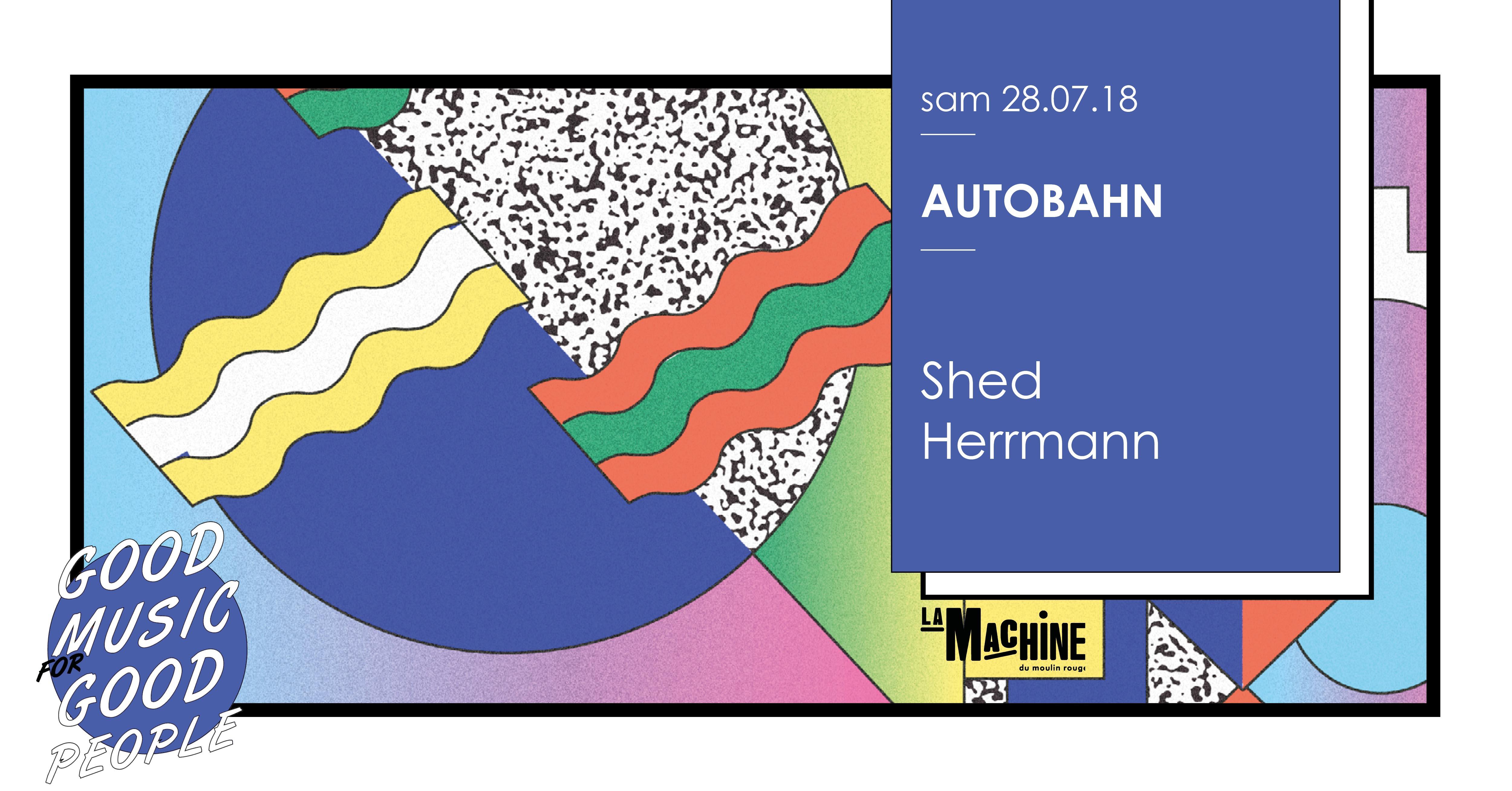 Autobahn : Shed • Herrmann