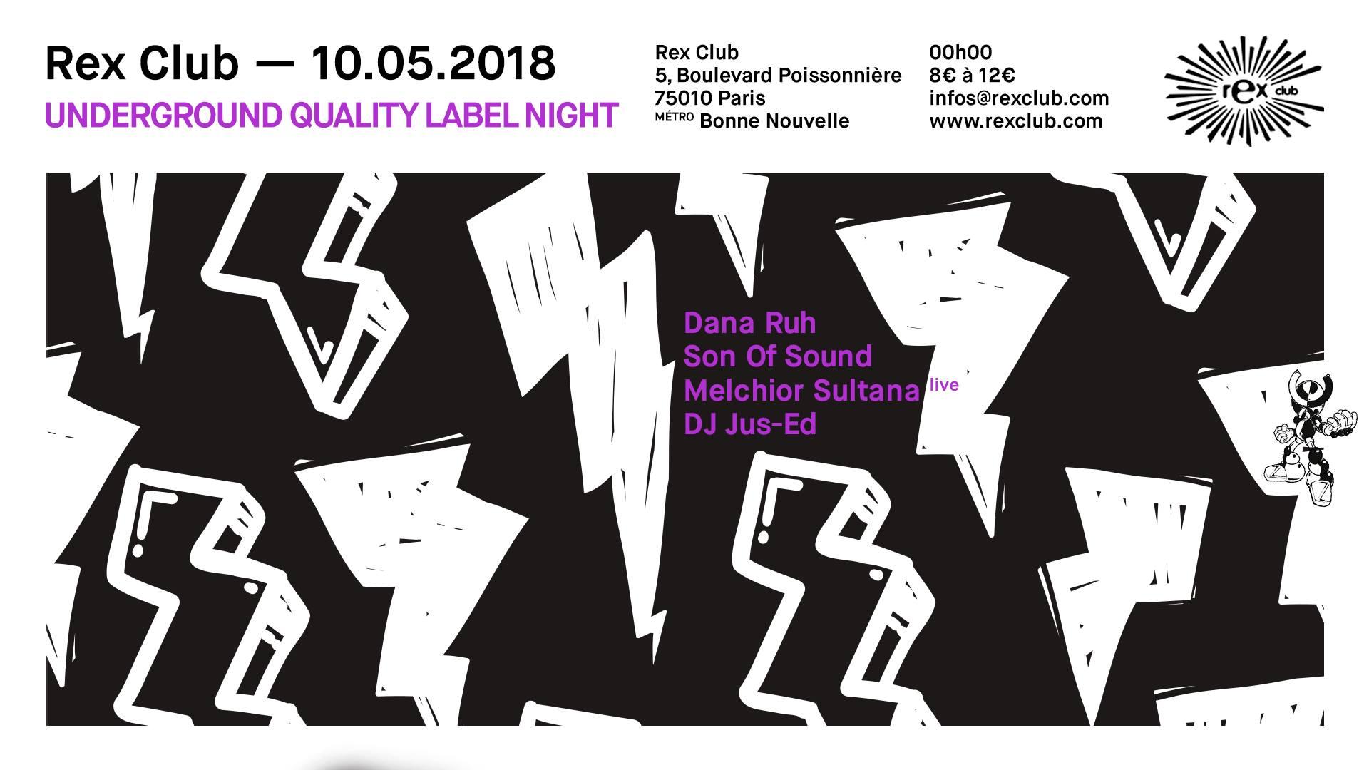 Underground Quality Label Night: Dana Ruh Jus-Ed & more