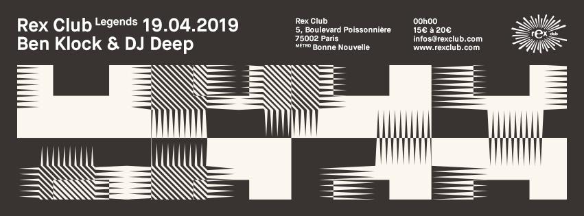 Rex Club presente Legends: Ben Klock & DJ Deep