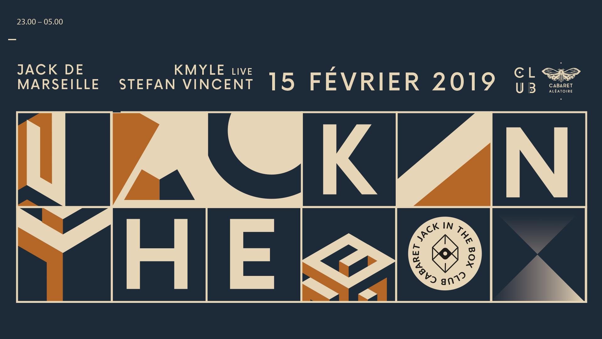 Club Cabaret x Jack In The Box Festival : Kmyle (live) +...