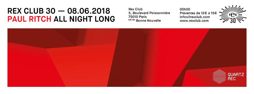 REX CLUB 30 PRÉSENTE PAUL RITCH ALL NIGHT LONG