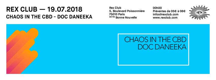 Rex Club Présente: Chaos In The CBD & Doc Daneeka