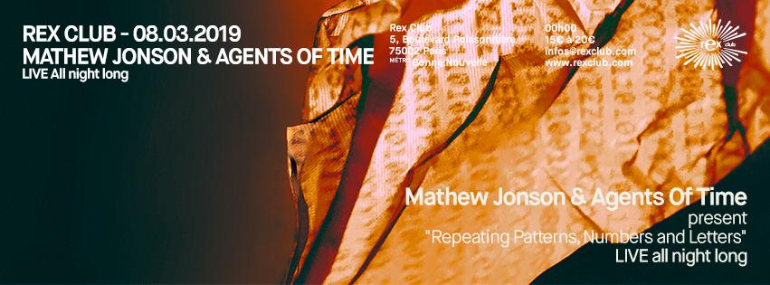 Rex Club: Mathew Jonson Live & Agents Of Time Live All Night