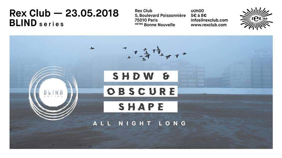 BLIND • SHDW & Obscure Shape All Night Long