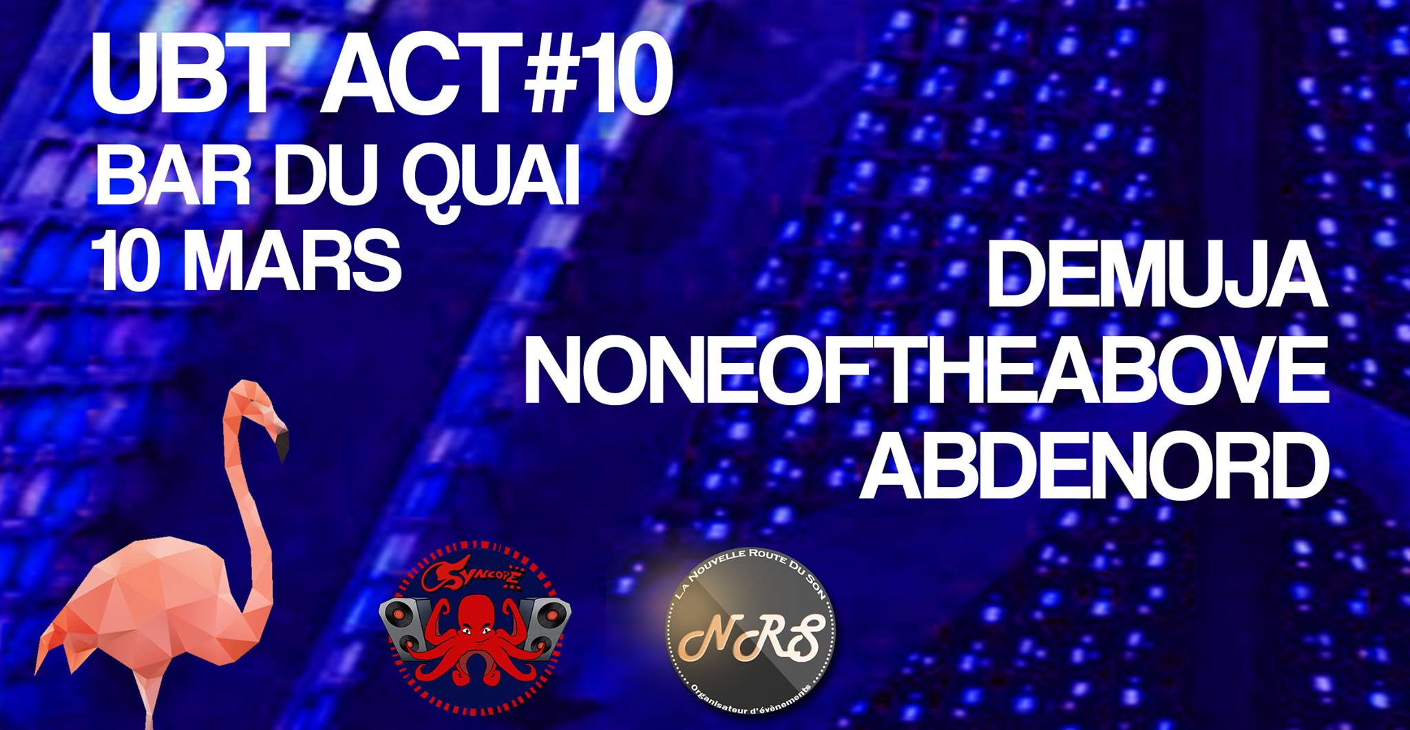 UBT ACT#10 w/ Demuja, Noneoftheabove, Abdenord