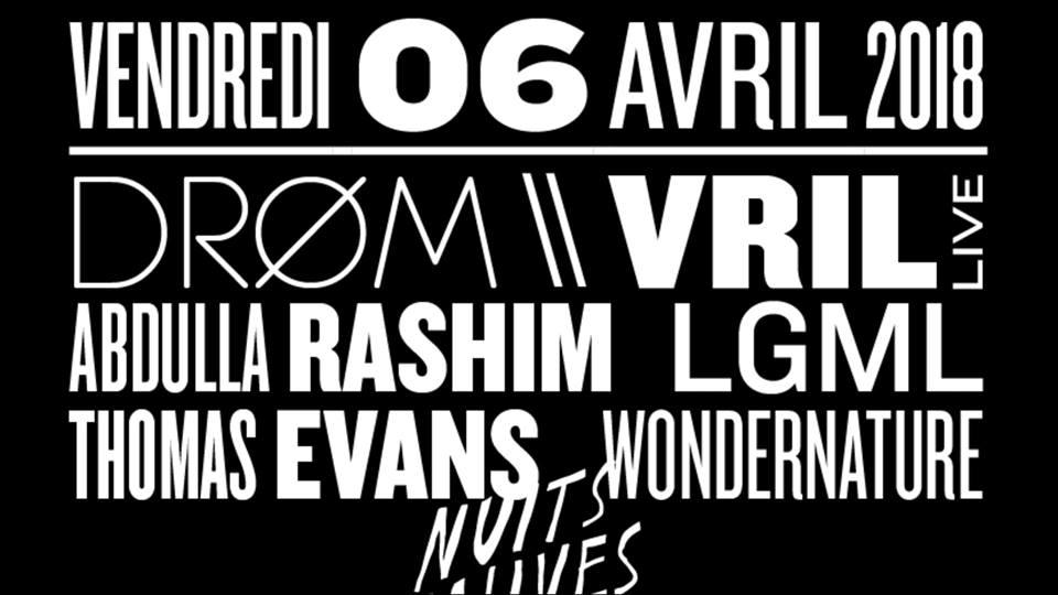DRØM w/ VRIL live - Abdulla Rashim - LGML